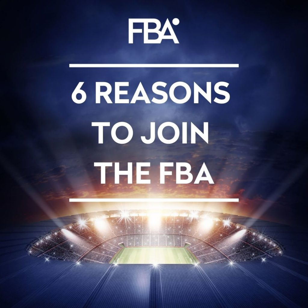 6 REASONS TO JOIN THE FBA (1)